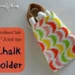 Cardboard tube & Washi tape chalk holder