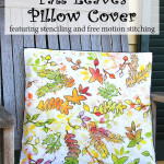 Stenciled fall leaves pillow cover